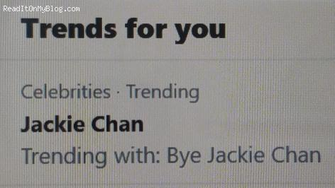 Why is bye Jackie Chan trending on Twitter, does he have coronavirus or something?